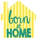 born at home